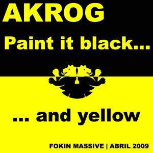 Akrog - Paint it black ... and yellow