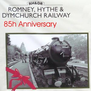 85th Birthday of Romney Hythe and Dymchurch Railway