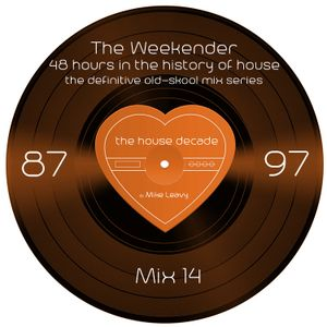 The Weekender Mix 14 - One for the Connoisseur…