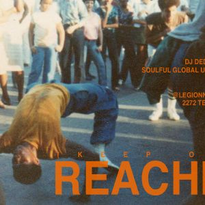 (keep on) Reachin' w/ Dj Dedan 2015-06-24