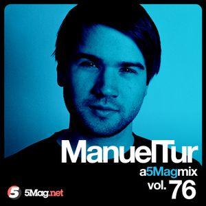 Manuel Tur - A 5 Mag Mix 76