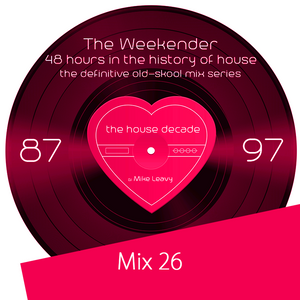 The Weekender - Mix 26 The Journey Home – Part 2