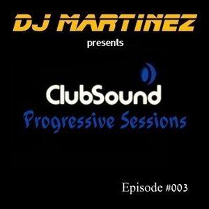 Club Sound Progressive Sessions EP 003 [05.10.2012]