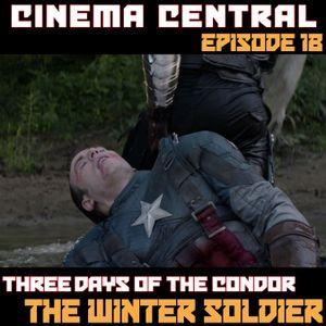 Cinema Central Ep 18 - Three Days Of The Condor & Cap. America Winter Soldier, Special Guest SFLUFAN