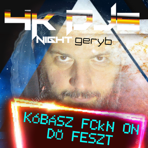 GeryB - Kóbász FcKN on dö Feszt - 20190310