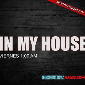 In My House | Session #12 | MARTIN MINNUCCI & ARIEL GUELLI