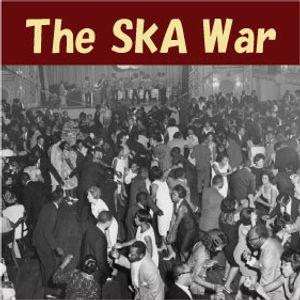 The Ska War