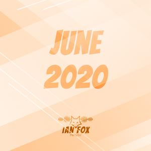 June 2020 (Rap, Moombahton, Pop, House, Dance)