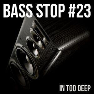 BASS STOP Mix #23