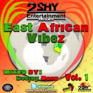 Deejay Bonz - East African Vibez Vol.1