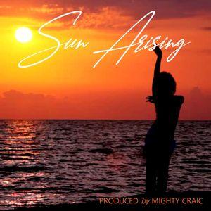 Sun Arising by Mighty Craic