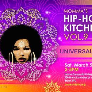 Momma's Hip Hop Kitchen vol 9: Universal Love live on Bondfire Radio