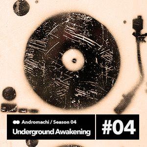 Underground Awakening #4.04 9.12.2015