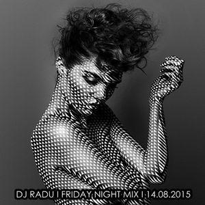 DJ RADU - SET MIX FNM (14.08.2015)