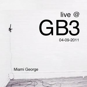 Miami George live @ GB3