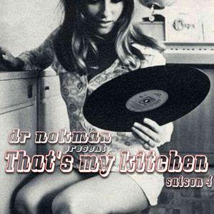 That' s my kitchen ep 67> feat Nixxon et Loud-E