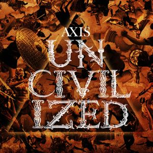 AXIS UNCIVILIZED PROMO mixed by MUTA