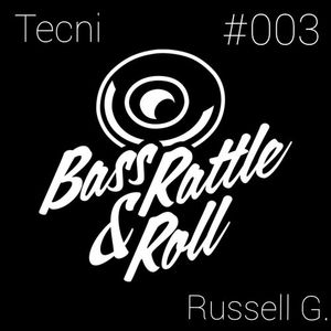 Bass Rattle and Roll.#003. Guest mix by Russell G.(DnB)