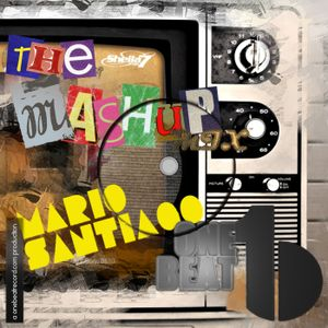 The Mashup Mix Show #004 | Mario Santiago @ One Beat Radio