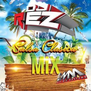 Salsa Clasica Mix May 2015 By Dj Rez #LMM