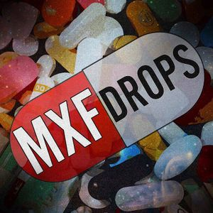 MXF - Drops Mixtape 2017