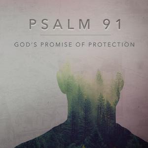 Psalm 91 - Part 4 - 2015-12-20