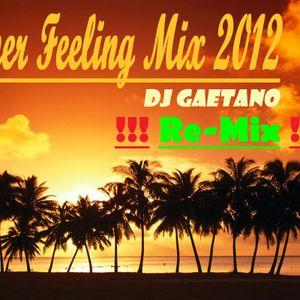 Summer Feeling Mix #1 2012 Re-Mix