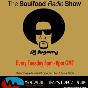 DjSugaray 03.03.15 - Soulfood Radio Show