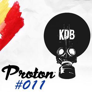 KDB Mafia On Proton [Episode 011 - 28/05/2016] by TrockenSaft