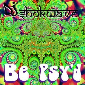 Be Psy'd - Goa/Full On Psytrance Mix
