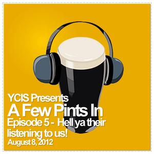 A Few Pints In - Episode 5