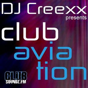 Club Aviation - 122 pres. by DJ Creexx
