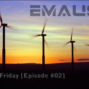 Emaus - My Friday Episode #02