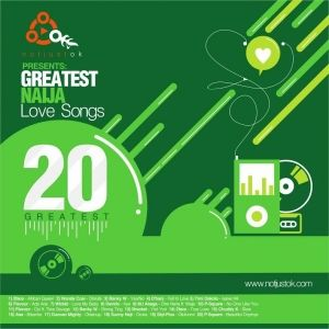 20 Greatest Naija Love Songs of the Modern Era (2015)