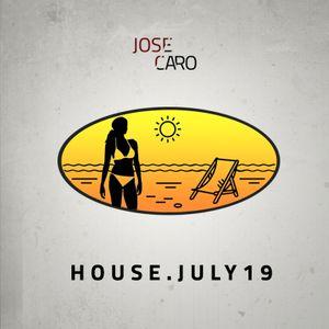 Jose Caro - HOUSE (July19)