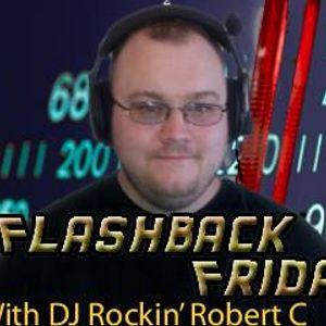 FlashBack Friday (With DJ Rockin' Robert C) July 29th 2016