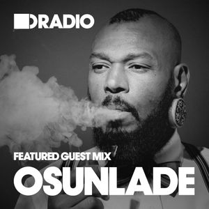 Defected In The House Radio - 16.02.15 - Guest Mix Osunlade