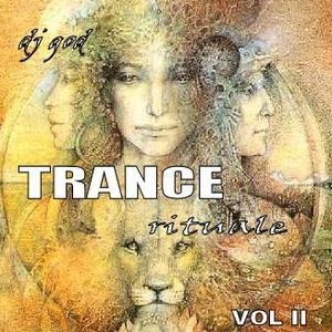 dj god trance rituale VOL II