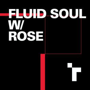 Fluid Soul with Rose - 12 April 2018