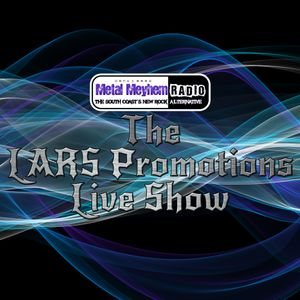 The LARS Promotions Live Show - 018-003 - Featuring Idle Bones