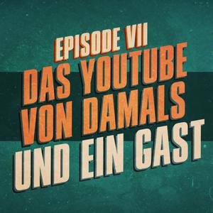 """""""Das YouTube von damals und ein Gast"""" - UKWlativ Episode VII"""