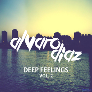 ALVARO DIAZ @ DEEP FEELINGS VOL.2
