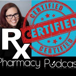 Certifications for Pharmacist Career Development - Pharmacy Podcast Episode 383