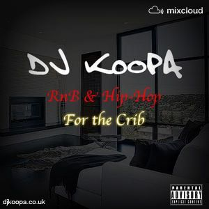 Rn& & Hip-Hop Aug '12 pt.1 - for the crib