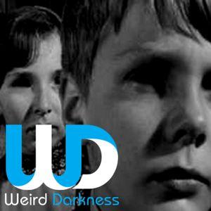 """#WeirdDarkness EP070: """"The Black Eyed Kids"""""""