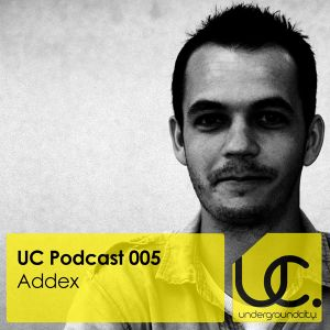 Underground City Podcast 005 by Addex