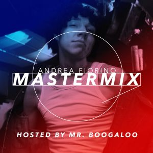 Andrea Fiorino Mastermix #534 (hosted by Mr. Boogaloo)