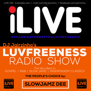 Luvfreeness Radio Show ft. SLOW JAMZ DEE (The People's Choice) 21 09 17