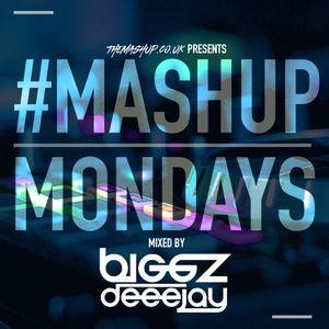 TheMashup #MondayMashup 2 mixed by DJ Biggz