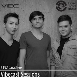 Caractere @ Vibecast Sessions #192 - Vibe FM Romania